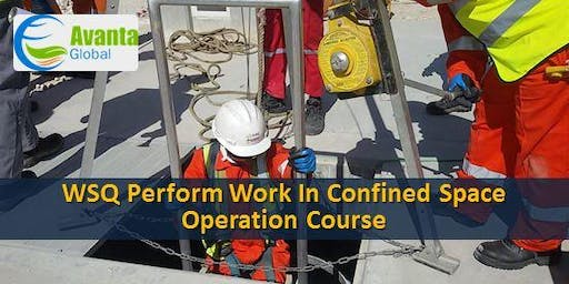 WSQ Perform Work in Confined Space Operation Course