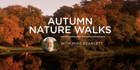 Autumn Nature Walks 2019 tickets