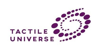 Tactile Universe Presenter Workshop Training Birmingham