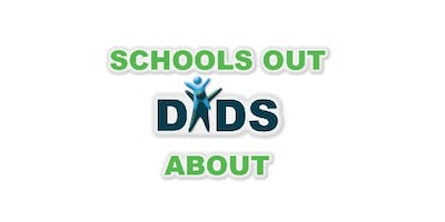 Schools Out Dads About! Summer Camp
