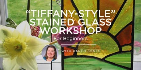 """Tiffany-style"" Stained Glass Workshop for Beginners* - Karen Jones tickets"