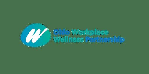 Ohio Workplace Wellness Partnership - July 19, 2019