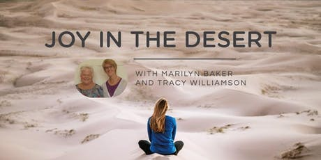 Joy in the Desert – The power of God's presence tickets