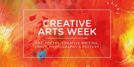Creative Arts Week 2019