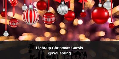 Light-Up Christmas Carols @ Wellspring Pentecostal