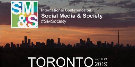 2019 International Conference on Social Media & Society (#SMSociety) tickets