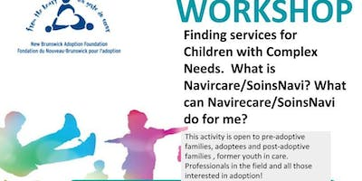 Finding services for Children with Complex Needs.  What is Navircare/SoinsNavi? What can Navirecare/SoinsNavi do for me?