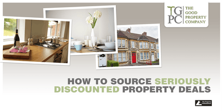 How to Source Seriously Discounted Property Deals - make money when you buy! 2 Day Workshop!  tickets