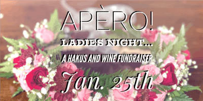 Apero! Happy Hour and Ladies Night...A Hakus and Wine Fundraiser for Casey