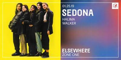 Sedona (Single Release!) @ Elsewhere (Zone One)