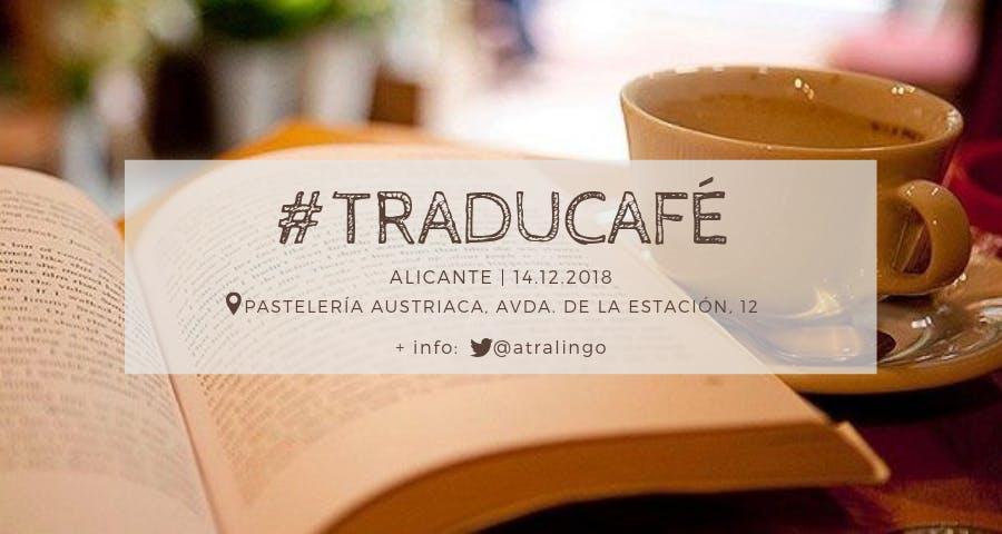 #Traducafé en Alicante