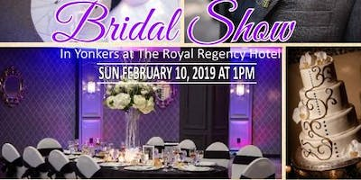 February 10th FREE Bridal Show at The Royal Regency Hotel in Yonkers, NY