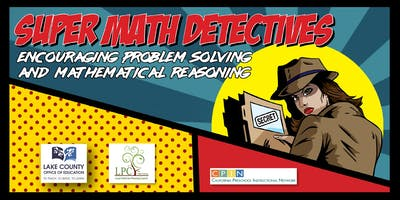 Super Math Detectives: Encouraging Problem Solving and Mathematical Reasoning