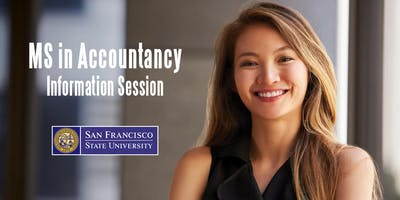 San Francisco State University - MS in Accountancy Information Session