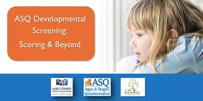 ASQ Developmental Screening - Scoring and Beyond