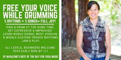 Berkeley Free Your Voice while Drumming 10 wk class