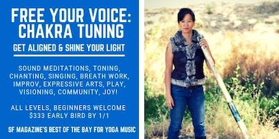 Berkeley Free Your Voice--Chakra Tuning 10 wk class