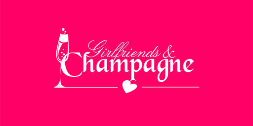 Girlfriends and Champagne Women Empowerment Brunch ( Dallas Edition )