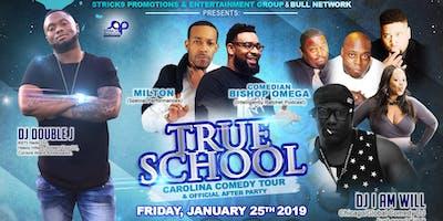 True School Carolina Comedy Tour & Official After Party