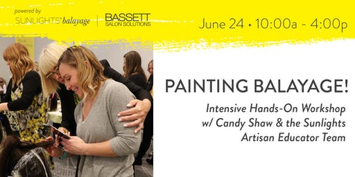Painting Balayage! Intensive Hands-On Workshop w/ Candy Shaw