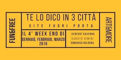Te lo dico in 3 città: gite fuori porta a Ravenna Rimini Bologna