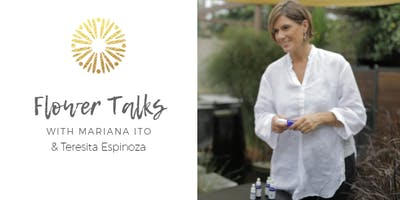 Free Workshop: Flower Essence Talk with Mariana Ito