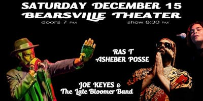 Live From Bearsville Theater Joe Keyes & The Late Bloomer Band + Ras T