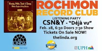 """Crosby, Stills, Nash & Young """"Déjà vu"""": Rochmon Record Club Listening Party"""