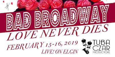 Bad Broadway: Love Never Dies
