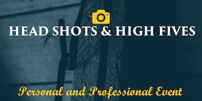 HeadShots & HighFives
