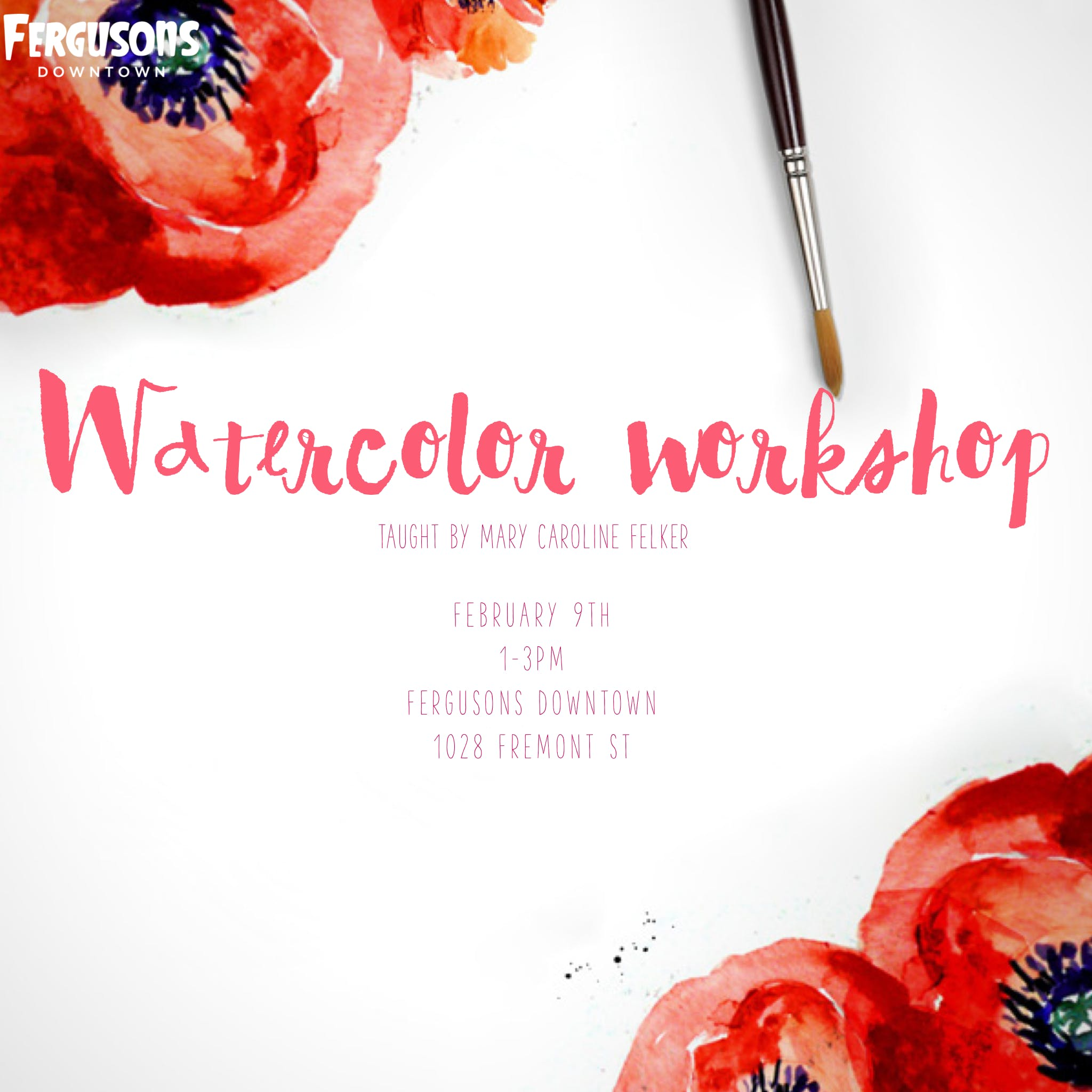 Watercolor Workshop at Fergusons Downtown