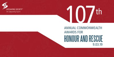 107th Annual Commonwealth Honour and Rescue Awards Ceremony