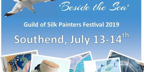 """Beside the Sea"" UK National Silk Festival 2019 tickets"