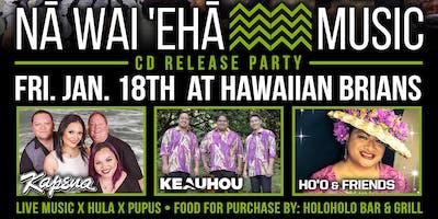 NA WAI EHA CD Release Party