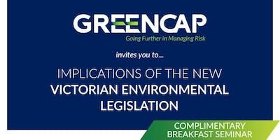Implications of the new Victorian Environmental Legislation