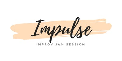Impulse: Improv Jam Session