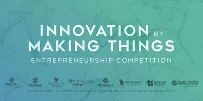 Innovation by Making Things (Entrepreneurship Competition)