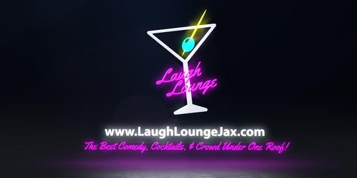 LAUGH LOUNGE COMEDY SHOW (JACKSONVILLE, FL)