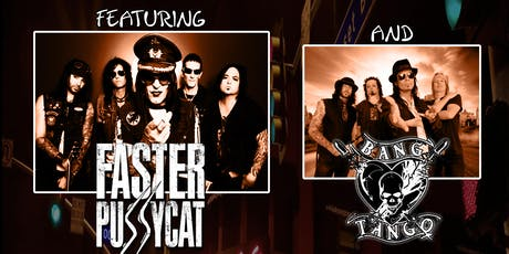 "Faster Pussycat • Bang Tango ""The Return To The Sunset Strip Tour"" tickets"