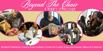Beyond The Chair: A Beauty Symposium