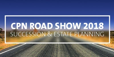 CPN Roadshow 2019: Taxation of Australian businesses and high wealth individuals: What the future holds | Mildura