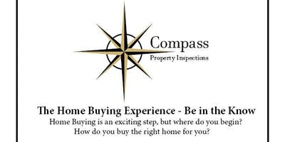 The Home Buying Experience - Be in the Know