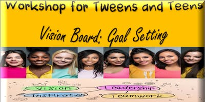 shiFt Happens Presents: Tweens/Teens Vision Board and Goal Setting Workshop