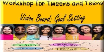 shiFt Happens Presents: Tweens/Teens Vision Board and Goal Setting Workshop