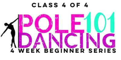 Tuesday 1/29-- Pole Dancing 101: Class 4/4