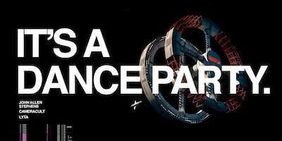 ITS A DANCE PARTY @ WHITE OAK (Camera Cult, John Allen Stephens, LYTA)
