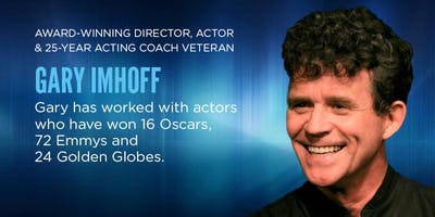FREE ACTING CLASS given by GARY IMHOFF