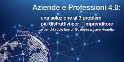 Aziende e Professionisti 4.0: una soluzione ai 3 problemi più distruttivi per l' imprenditore...e per chi vuole fare un Business all'av