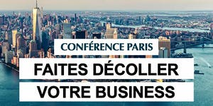 Paris 17/01/2019 - Conférence Faites Décoller votre...