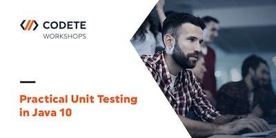 Practical Unit Testing in Java 10 - Workshop Kraków!